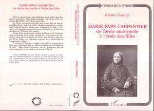 Couverture Marie Pape-Carpantier : de l'école maternelle à l'école des filles