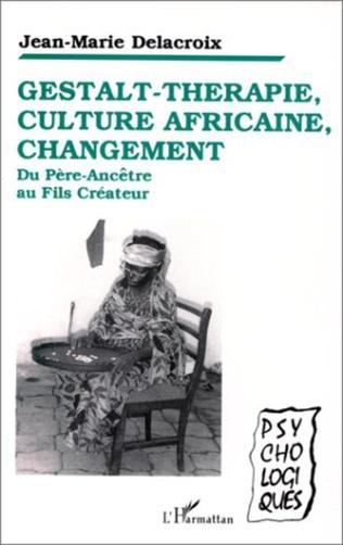Couverture Gestalt-thérapie, culture africaine, changement
