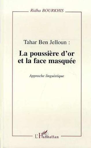 Couverture Tahar Ben Jelloun : la poussière d'or et la face masquée