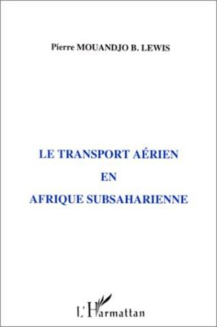 Couverture Le transport aérien en Afrique subsaharienne