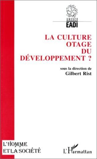 Couverture La culture, otage du développement ?
