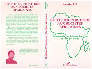 Couverture Restituer l'histoire aux sociétés africaines