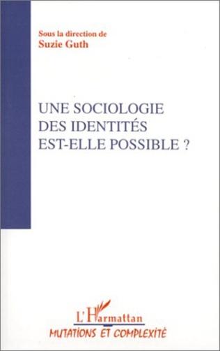 Couverture Une sociologie des identités est-elle possible ?