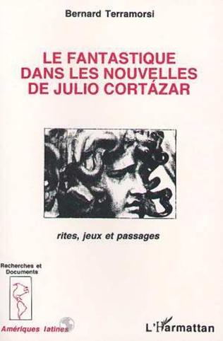 Couverture Le fantastique dans les nouvelles de Julio Cortazar