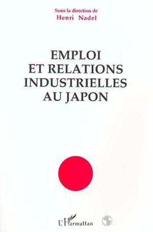 Couverture Emploi et relations industrielles au Japon