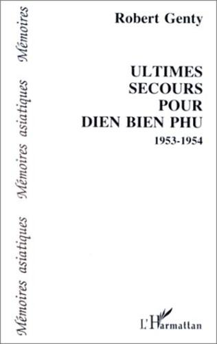 Couverture Ultimes secours pour Diên-Biên-Phu (1953-1954)