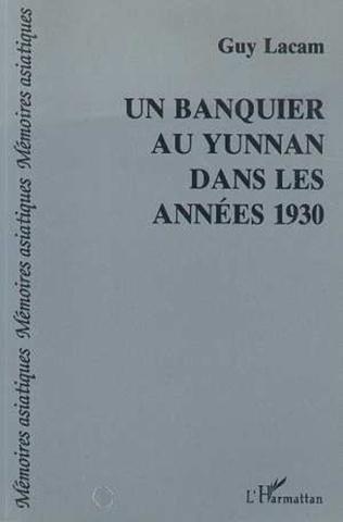 Couverture Un banquier au Yunan dans les années trente
