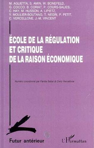 Couverture Ecole de la régulation et critique de la raison économique
