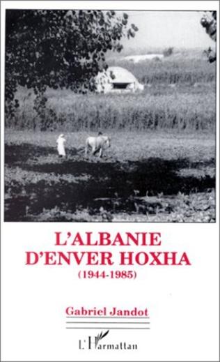 Couverture L'Albanie d'Enver Hoxha (1944-1985)