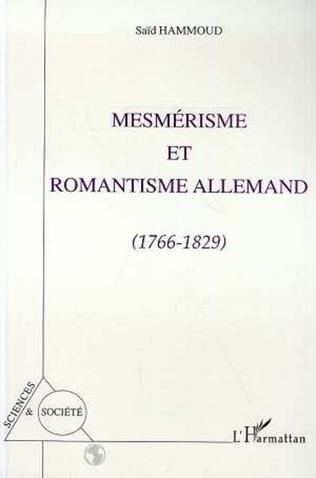 Couverture Mesmerisme et romantisme allemand 1766-1829