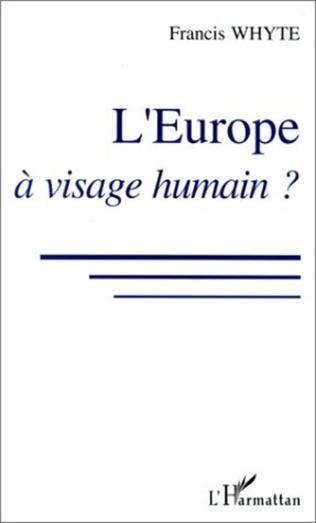 Couverture L'Europe à visage humain ?