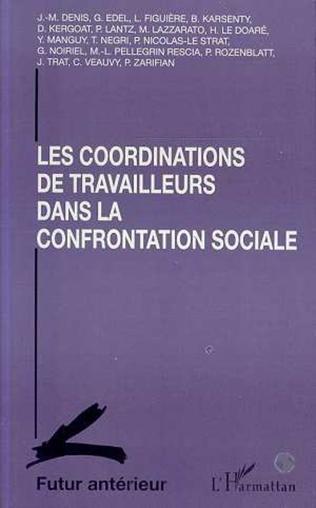 Couverture Les coordinations de travailleurs dans la confrontation Sociale