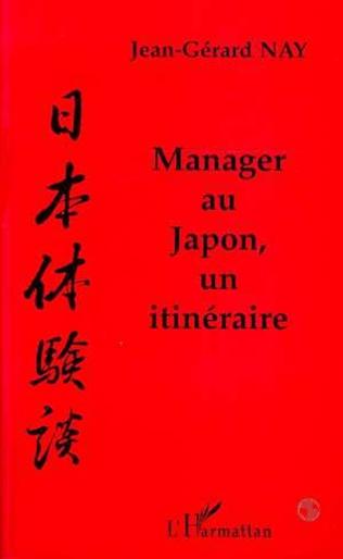 Couverture Manager au Japon, un itinéraire