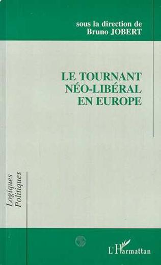 Couverture Le tournant néo-libéral en Europe