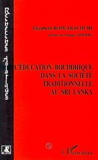Couverture L'éducation bouddhique dans la société traditionnelle au Sri Lanka