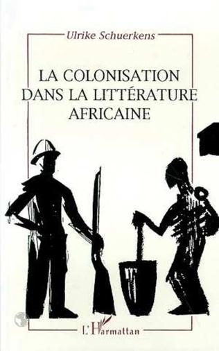 Couverture La colonisation dans la littérature africaine