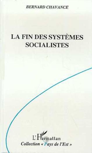 Couverture La fin des systèmes socialistes