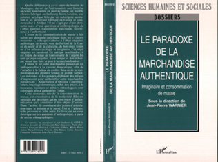 Couverture La paradoxe de la marchandise authentique