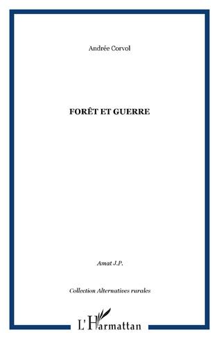 Couverture Forêt et guerre
