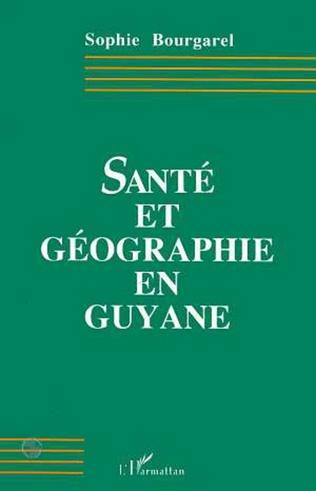 Couverture Santé et géographie en Guyane