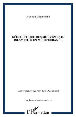 Couverture Géopolitique des mouvements islamistes en Méditerranée