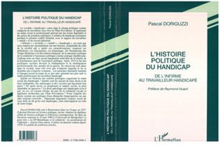 Couverture L'HISTOIRE POLITIQUE DU HANDICAP