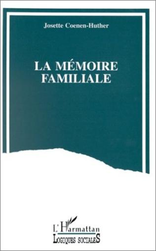 Couverture La mémoire familiale