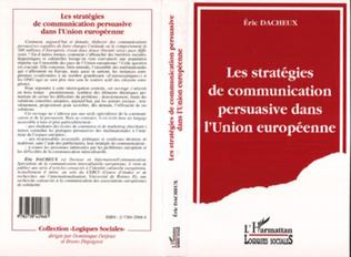 Couverture Les stratégies de communication persuasive dans l'Union Européenne