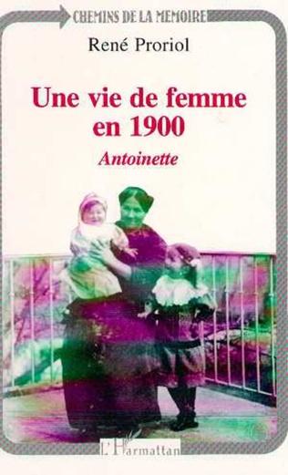 Couverture Une vie de femme en 1900