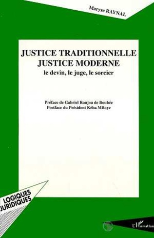 Couverture Justice traditionnelle, justice moderne