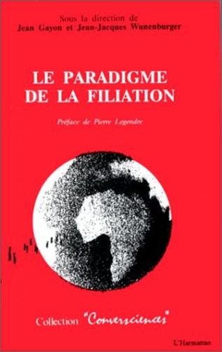 Couverture La paradigme de la filiation