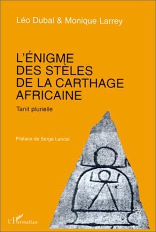 Couverture L'énigme des stèles de la Carthage africaine