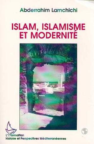 Couverture Islam, islamisme et modernité