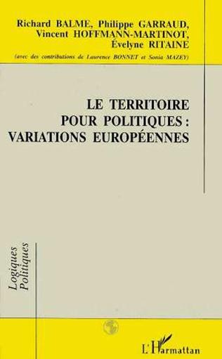 Couverture Le territoire pour politiques : variations européennes