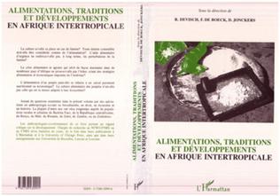 Couverture Alimentations, traditions et développements en Affique intertropicale