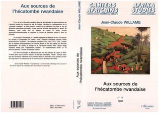Couverture Aux sources de l'hécatombe rwandaise