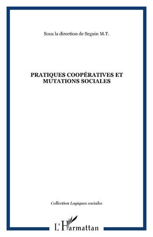 Couverture Pratiques coopératives et mutations sociales