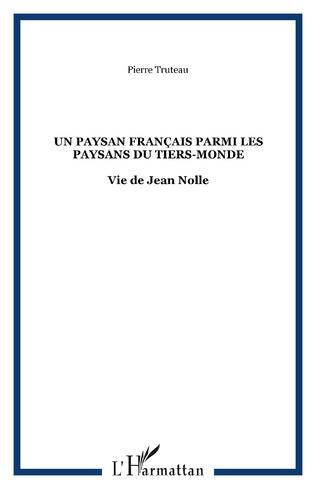 Couverture Un paysan français parmi les paysans du Tiers-monde