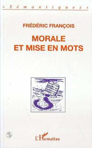 Couverture Morale et mise en mots
