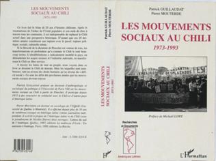 Couverture Les mouvements sociaux au Chili 1973-1993