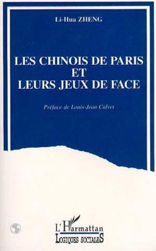 Couverture Les Chinois de Paris et leurs jeux de face