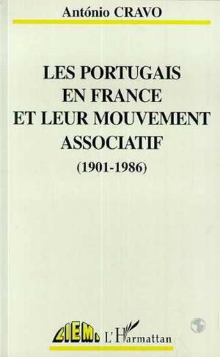 Couverture Les Portugais en France leur mouvement associatif (1901-1986)