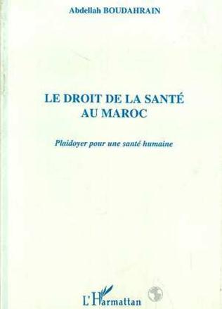 Couverture LE DROIT DE LA SANTÉ AU MAROC