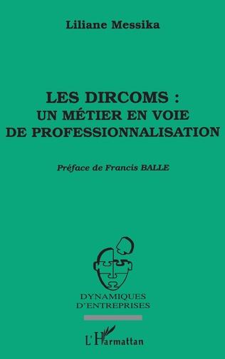 Couverture Les dircoms : un métier en voie de professionnalisation