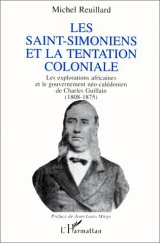 Couverture Les Saint-Simoniens et la tentation coloniale