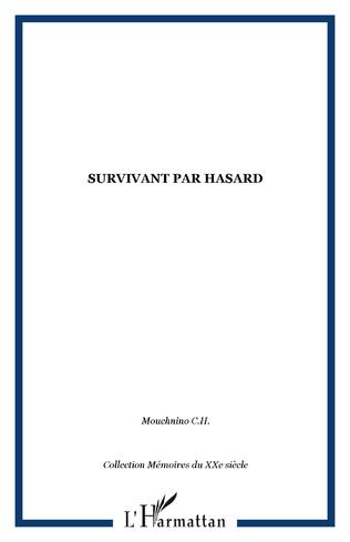 Couverture Survivant par hasard