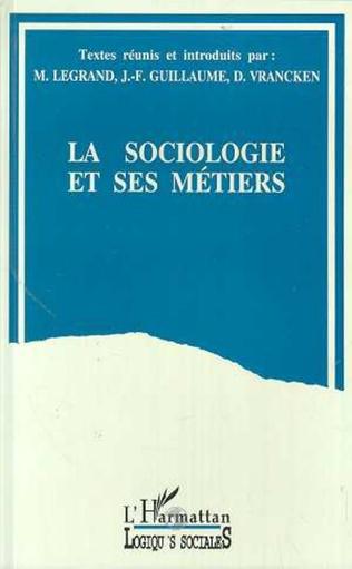Couverture La sociologie et ses métiers