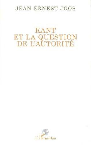 Couverture Kant et la question de l'autorité