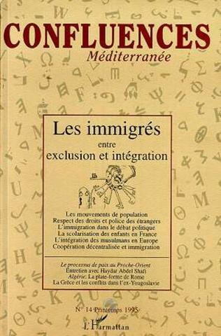 Couverture Les immigrés entre exclusion et intégration