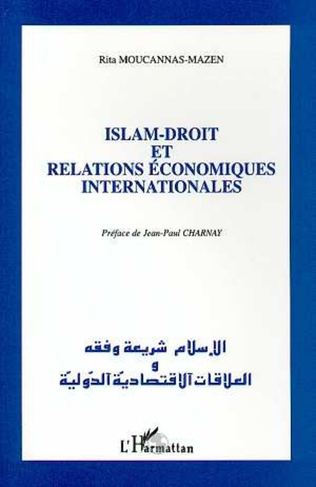 Couverture Islam, droit et relations économiques internationales